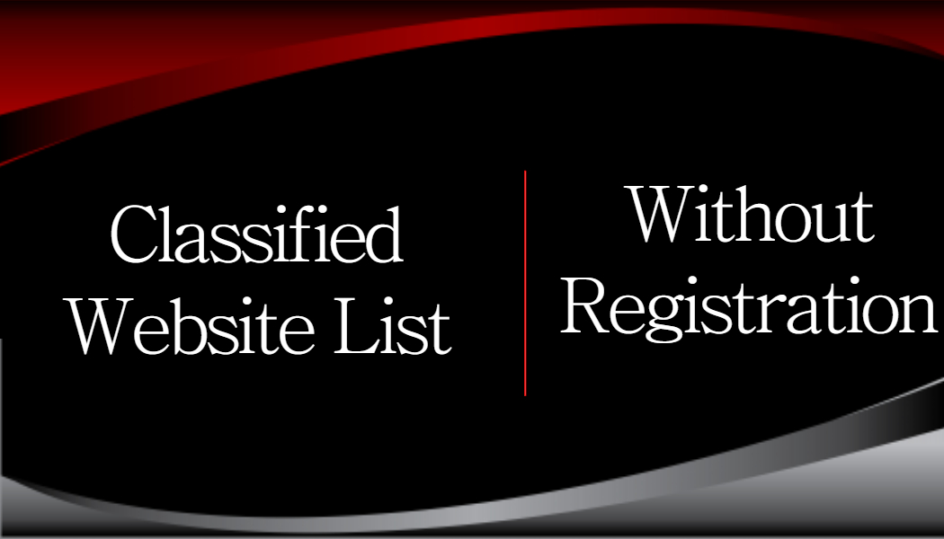 Top 300+ Free Classified Sites List Without Registration